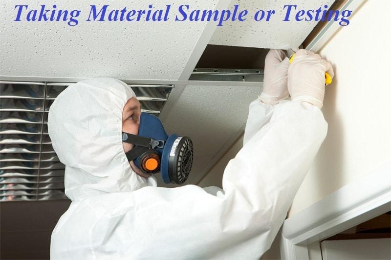 Taking material sample or testing